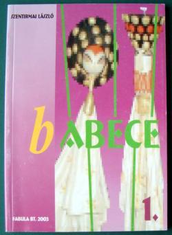 Bábécé 1. kötet